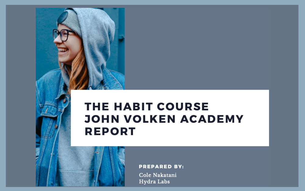 The Habit Course ~ John Volken Academy